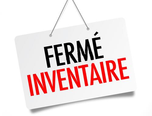 FERMETURE EXCEPTIONNELLE POUR INVENTAIRE LE VENDREDI 28/09/18